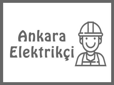 Ankara Elektrik Tesisatçısı