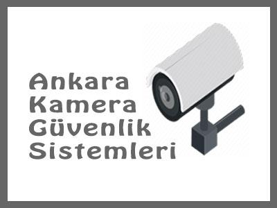 Ankarada Kamera Kurulumu Yapan Firmalar